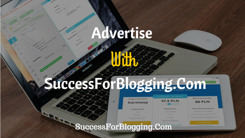 Advertise With SuccessForBlogging.Com
