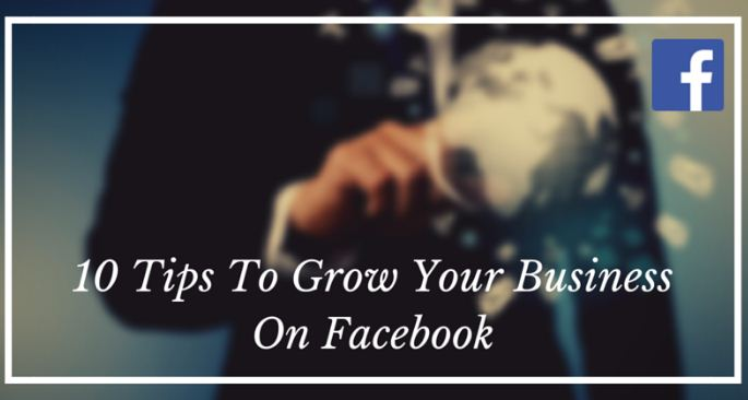 how FACEBOOK HELP FOR GROW YOUR BUSINESS